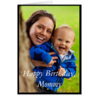 Photo Happy Birthday Mummy - Greeting Card