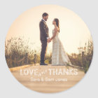 Photo Wedding Sticker, Love and Thanks Overlay Classic Round Sticker