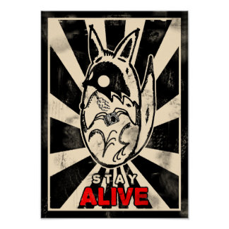 Photocoyote STAY ALIVE Poster