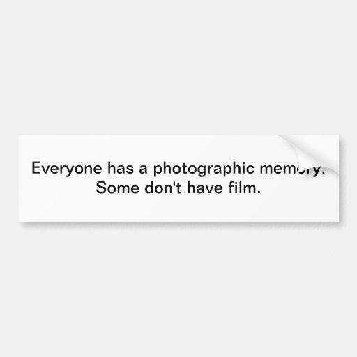 Photographic memory bumper stickers