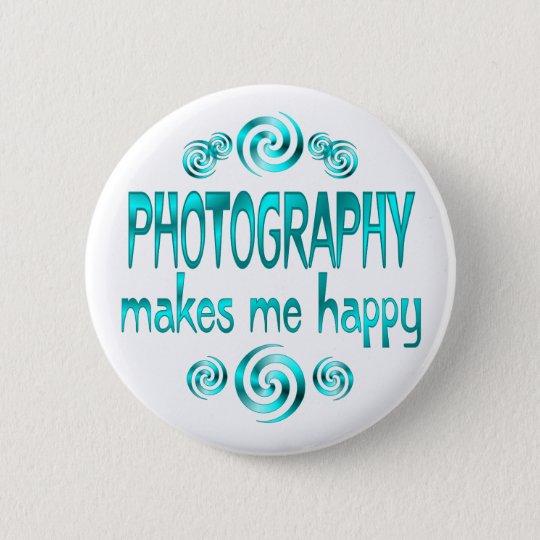Photography Makes Me Happy 6 Cm Round Badge