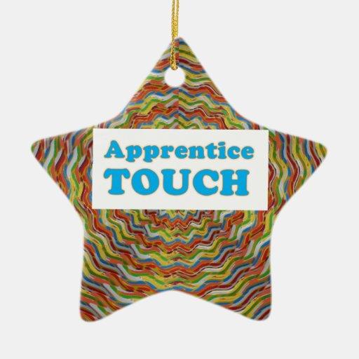 phrase: APPRENTICE TOUCH - Secret Code word Ornament