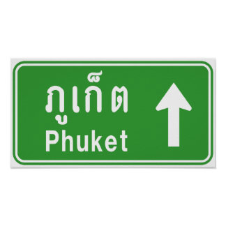Phuket Ahead ⚠ Thai Highway Traffic Sign ⚠ Poster