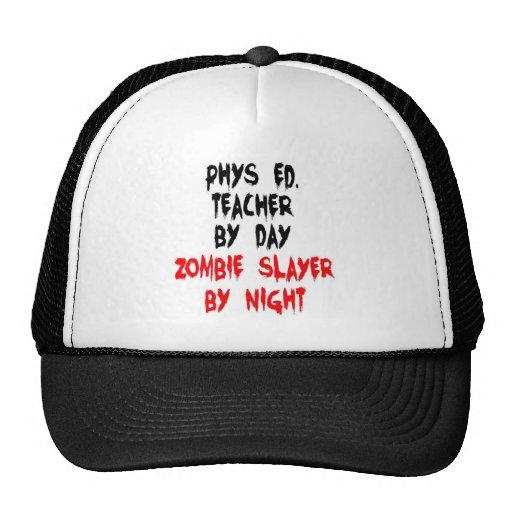 Phys Ed Teacher Zombie Slayer Hat