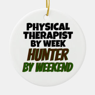 Physical Therapist by Day Hunter by Weekend Christmas Ornament