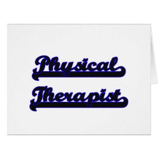 Physical Therapist Classic Job Design Big Greeting Card