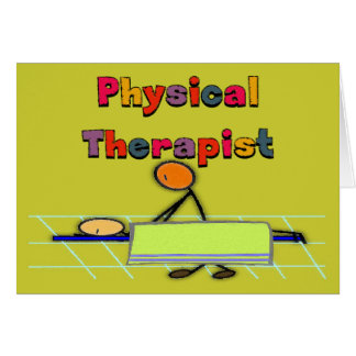 Physical Therapist Gifts Greeting Card