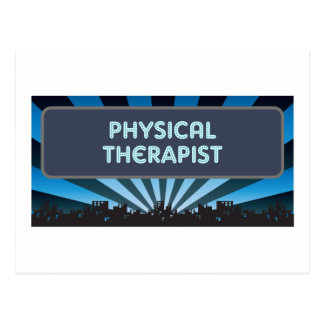 Physical Therapist Marquee Post Cards