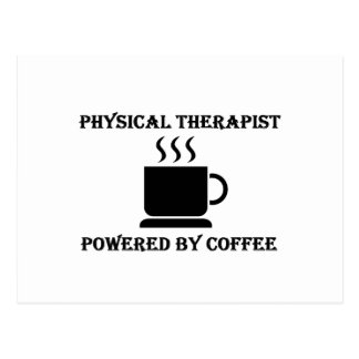 """""""Physical Therapist"""" Powered by Coffee Postcard"""