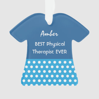 PHYSICAL THERAPIST Profession BLUE Polka Dots A15 Ornament