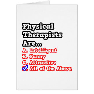 Physical Therapist Quiz...Joke Greeting Card