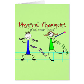 "Physical Therapist Stick People ""Keep Moving"" Greeting Card"