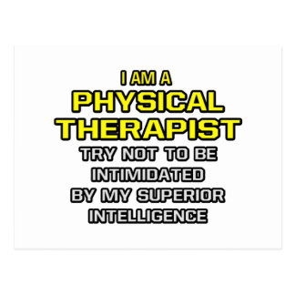 Physical Therapist...Superior Intelligence Postcard