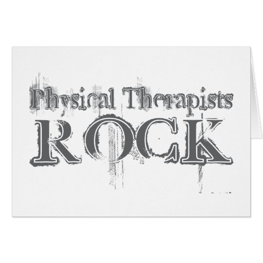 Physical Therapists Rock Card