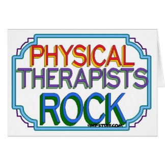 Physical Therapists Rock Greeting Card