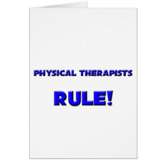 Physical Therapists Rule! Card