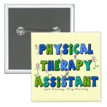 Physical Therapy Assistant Gifts Pinback Buttons