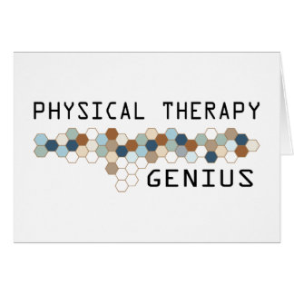 Physical Therapy Genius Greeting Card