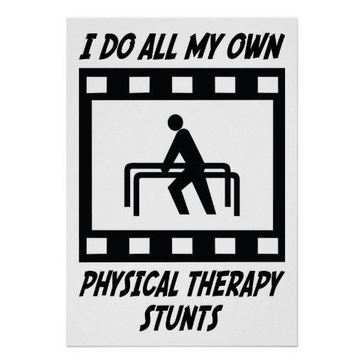 Physical Therapy Stunts Poster