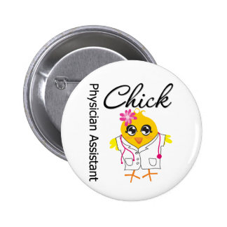 Physician Assistant Chick Pinback Buttons
