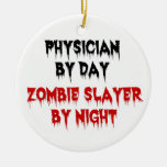 Physician by Day Zombie Slayer by Night