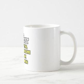 Physicist...Assume I Am Never Wrong Basic White Mug