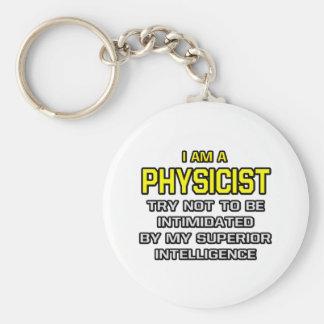 Physicist...Superior Intelligence Basic Round Button Key Ring