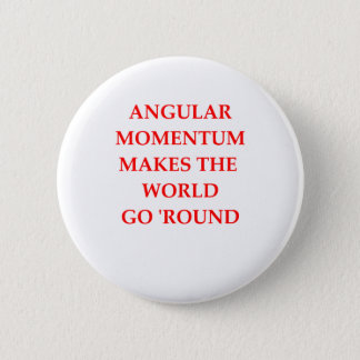 PHYSICS 6 CM ROUND BADGE