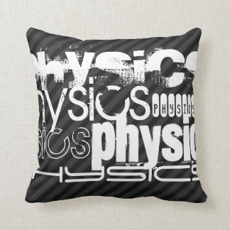 Physics; Black & Dark Gray Stripes Cushion