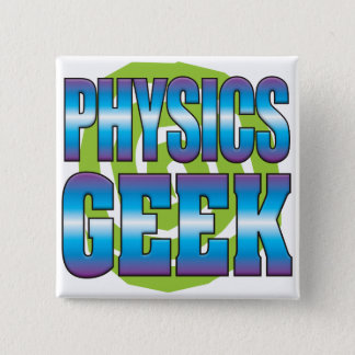 Physics Geek v3 15 Cm Square Badge