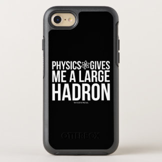 Physics Gives Me A Large Hadron OtterBox Symmetry iPhone 8/7 Case