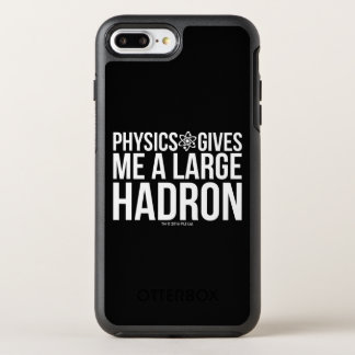 Physics Gives Me A Large Hadron OtterBox Symmetry iPhone 8 Plus/7 Plus Case
