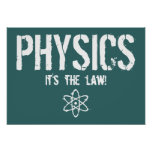Physics - It's the Law!