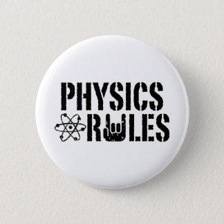 Physics Rules 6 Cm Round Badge