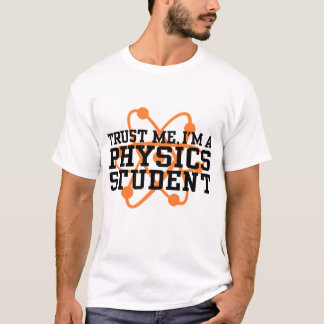 Physics Student T-Shirt