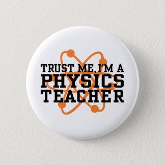 Physics Teacher 6 Cm Round Badge