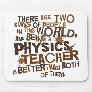 Physics Teacher Gift Mouse Mat