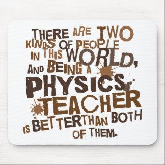 Physics Teacher Gift Mouse Pad