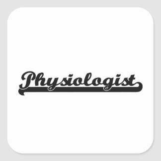 Physiologist Classic Job Design Square Sticker