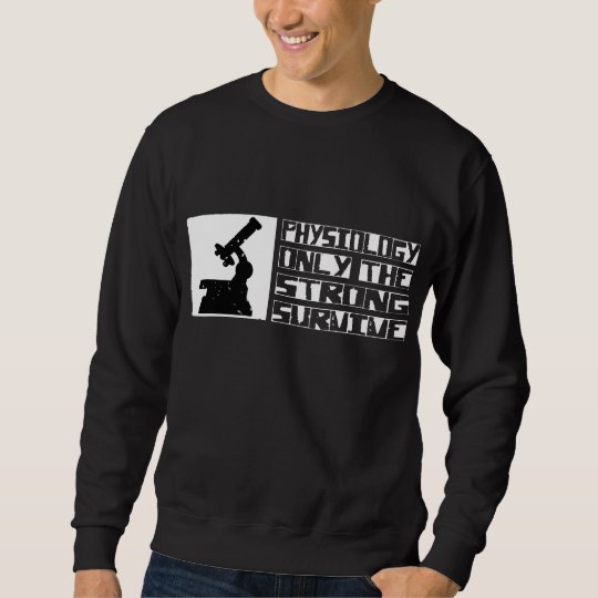 Physiology Survive Sweatshirt