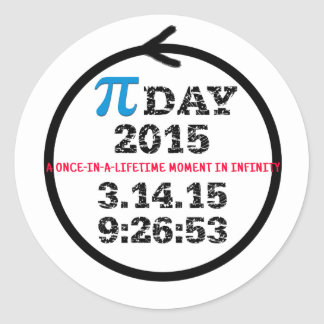 Pi Day 2015: A once-in-a-lifetime moment Round Stickers
