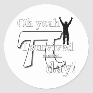 Pi Day Celebration - Oh Yeah I Survived Round Sticker