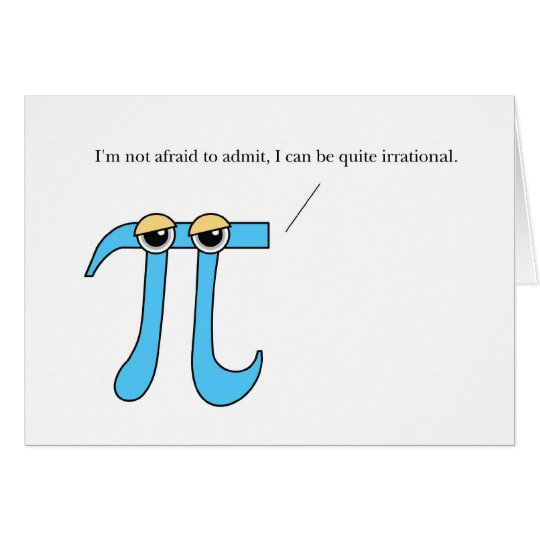Pi Day, Humourous Irrational Greeting Card