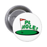 PI Hole - MATH HUMOR - GOLF 6 Cm Round Badge