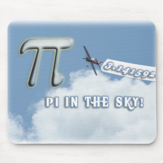 PI IN THE SKY! MOUSE PAD