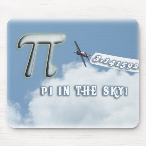 PI IN THE SKY! MOUSEPADS