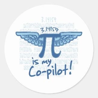 Pi is my Co-Pilot Round Sticker