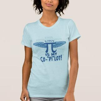 Pi is my copilot by Mudge Studios T Shirts