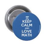 Pi keep calm and love math button