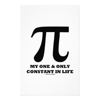 Pi My One And Only Constant In Life (Math Humor) Stationery